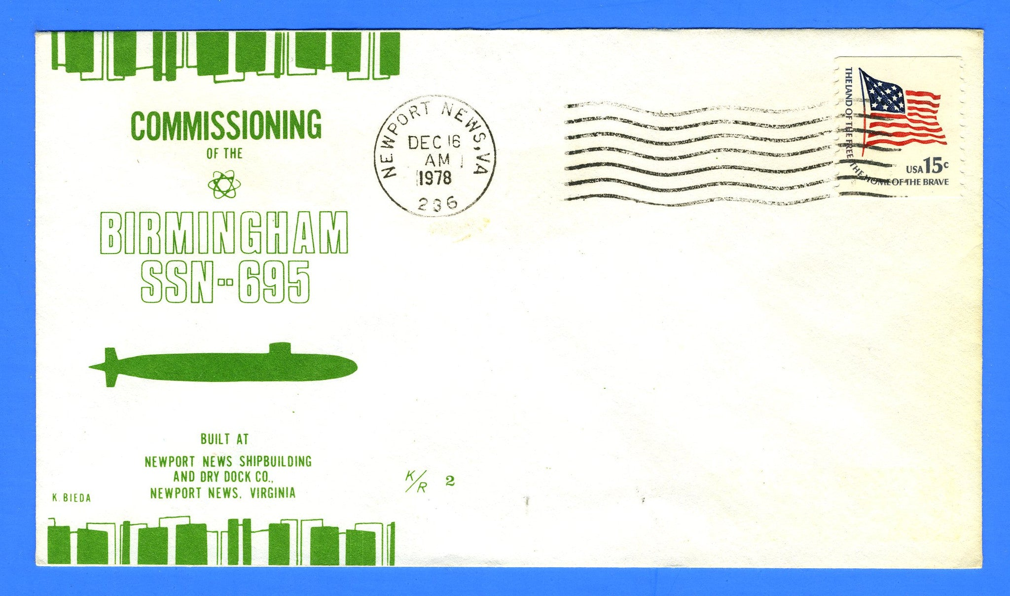 USS Birmingham SSN-695 Commissioned December 16, 1978 - Cachet by Ken Bieda K/R Covers
