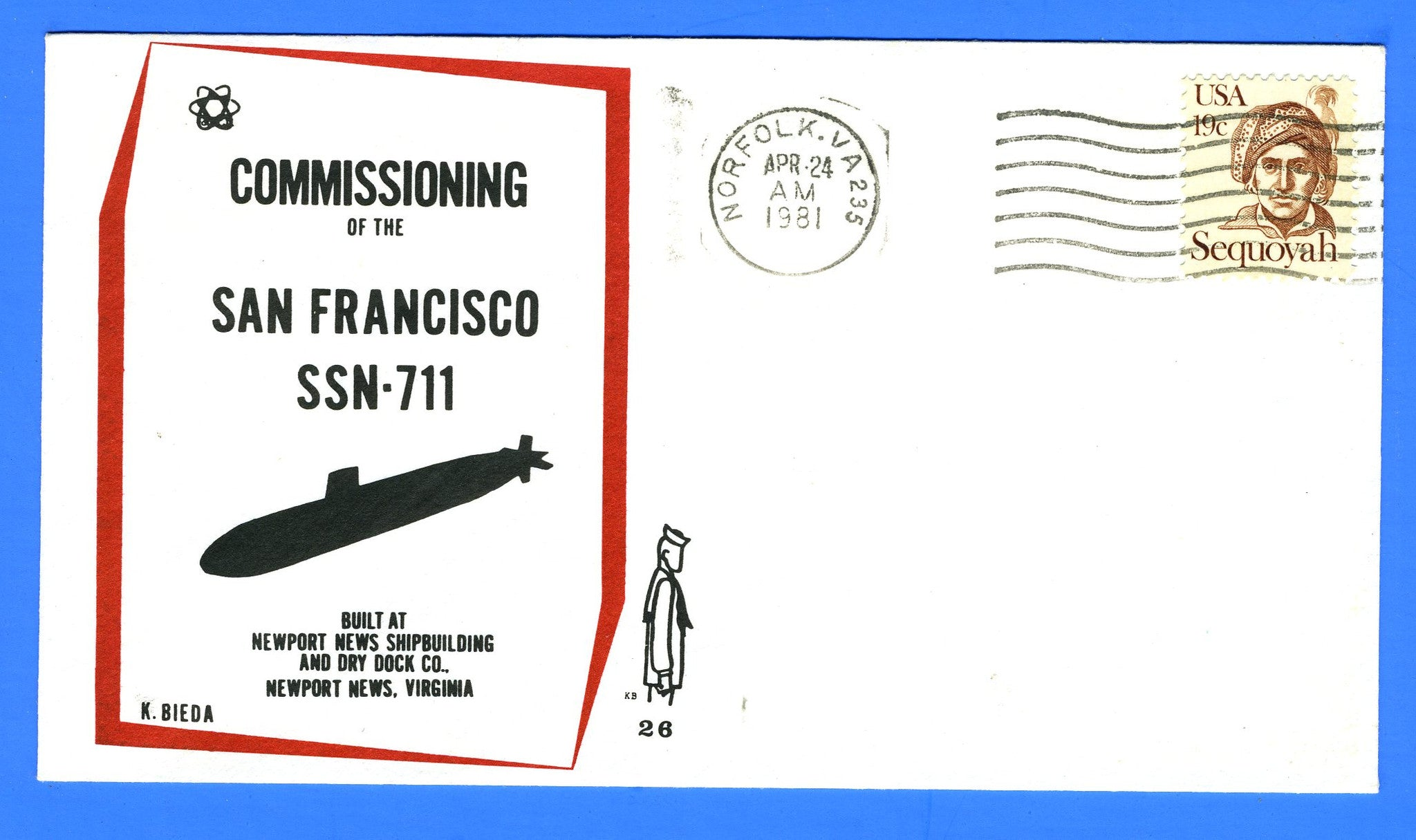 USS San Francisco SSN-711 Commissioned April 24, 1981 - Cachet by Ken Bieda