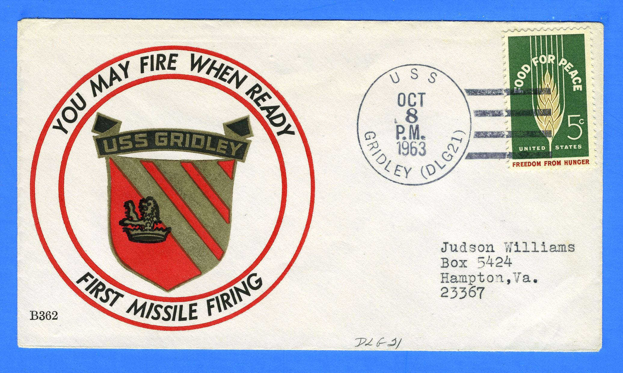 USS Gridley DLG-21 First Missile Firing October 8, 1963 - Beck Cachet 362
