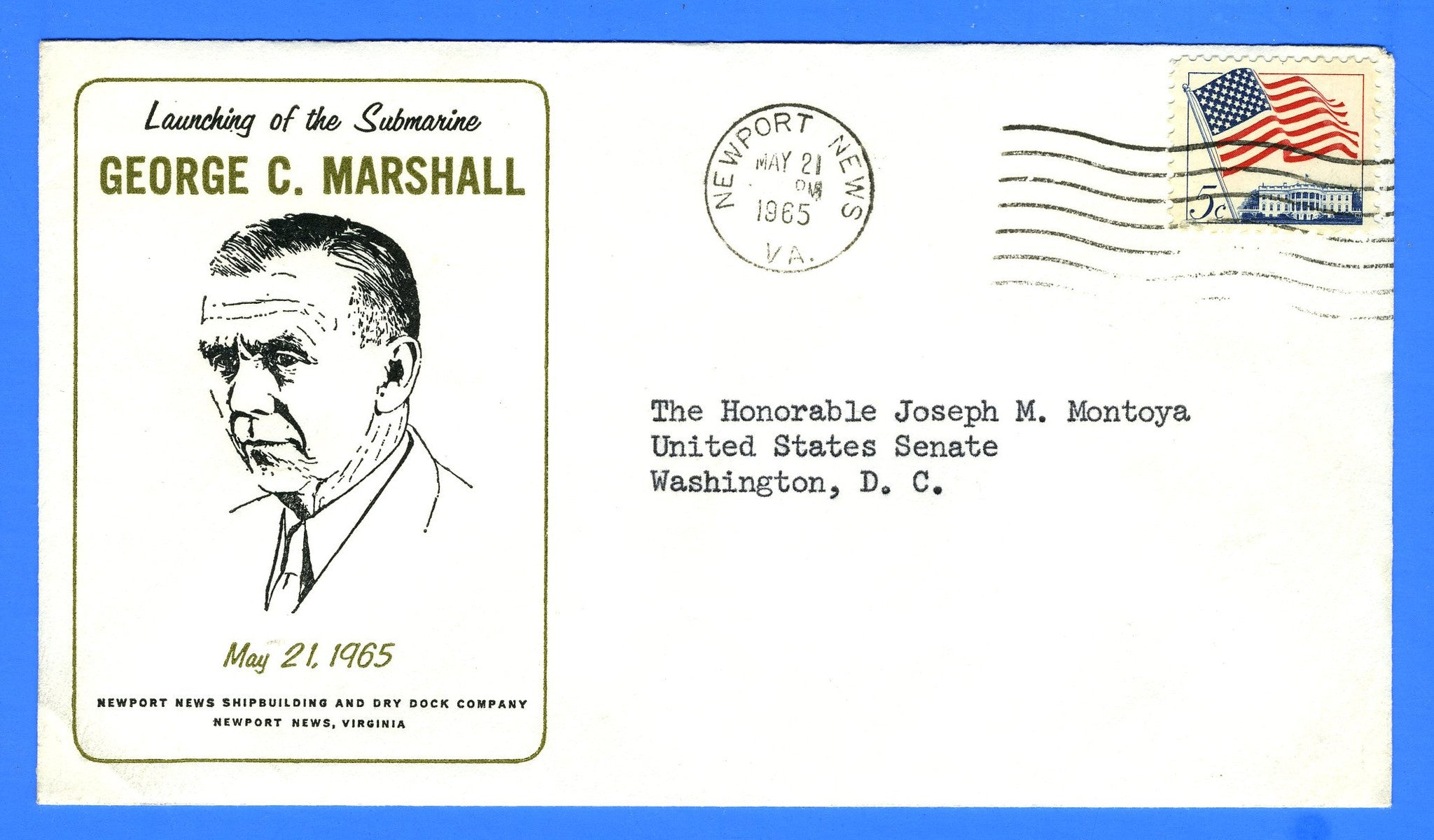 USS George C Marshall SSBN-654 Launched May 21, 1965 - Addressed to Senator Daniel Montoya