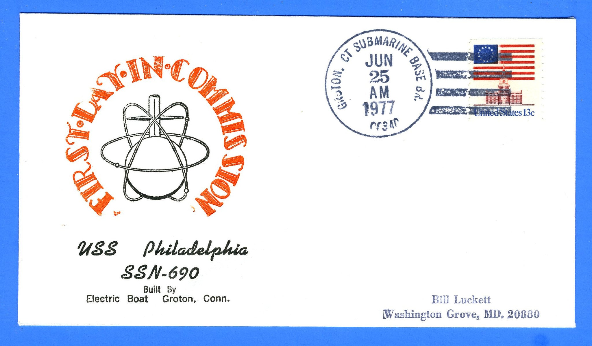 USS Philadelphia SSN-690 Commissioned June 25, 1977 - Cachet Maker USCS Chapter 11 Rear Admiral Byrd