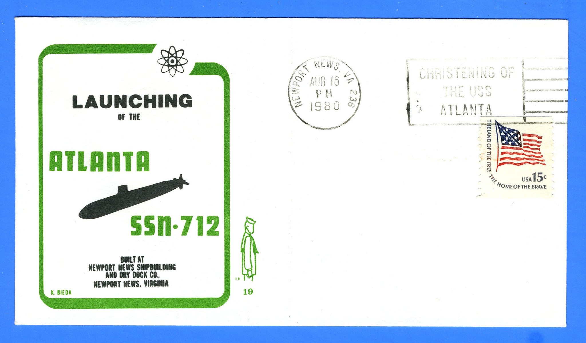 USS Atlanta SSN-712 Launched August 16, 1980  Cachet by Ken Bieda