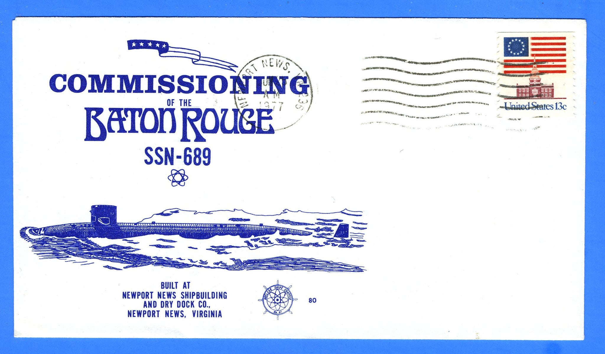 USS Baton Rouge SSN-689 Commissioned June 25, 1977