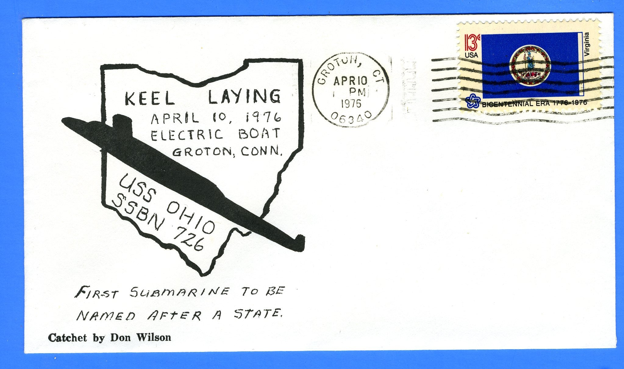USS Ohio SSBN-726 Keel Laid Apr 10, 1976 - First DRW Cachet