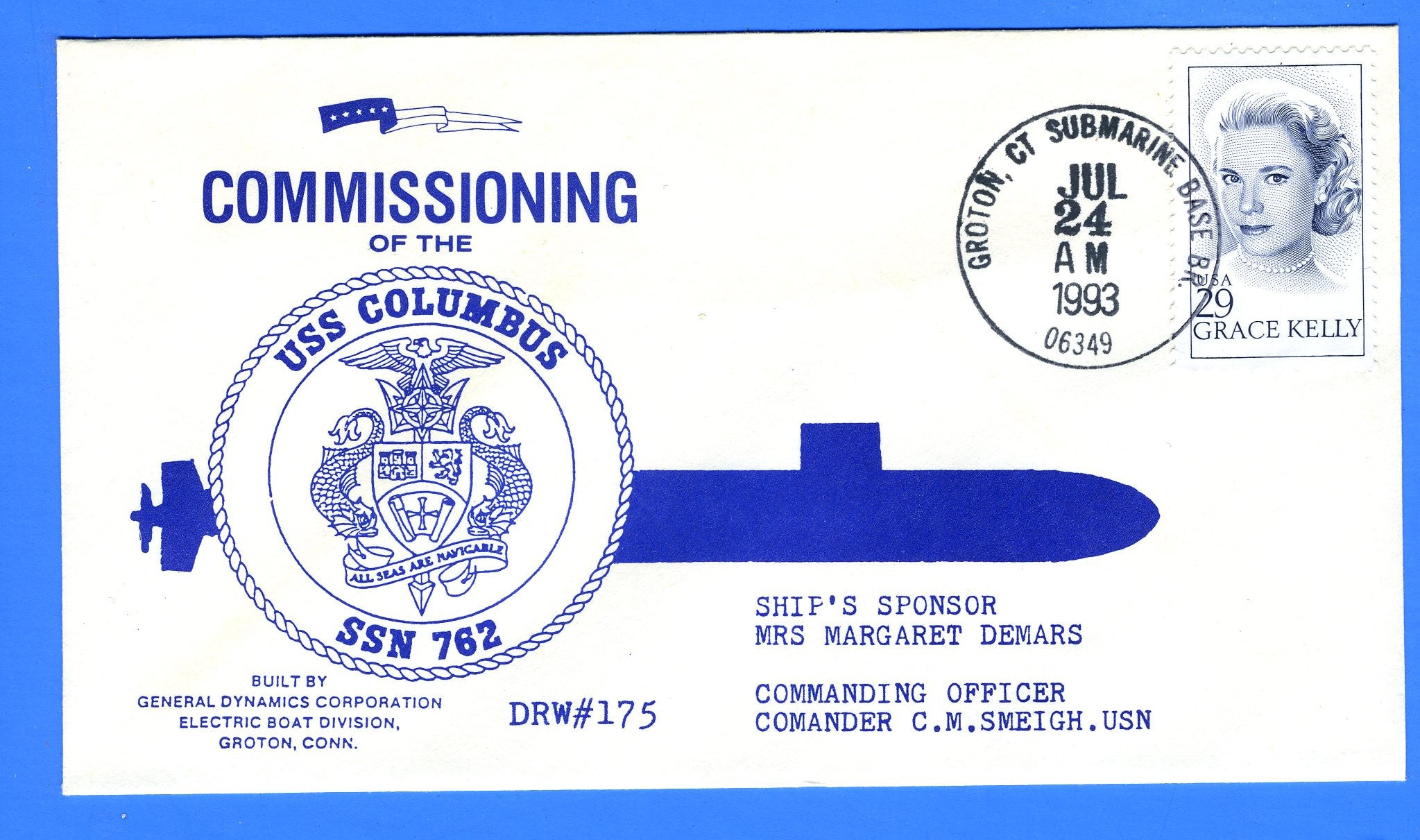 USS Columbus SSN-762 Commissioned July 24, 1993 - Hand Cancel - DRW 175