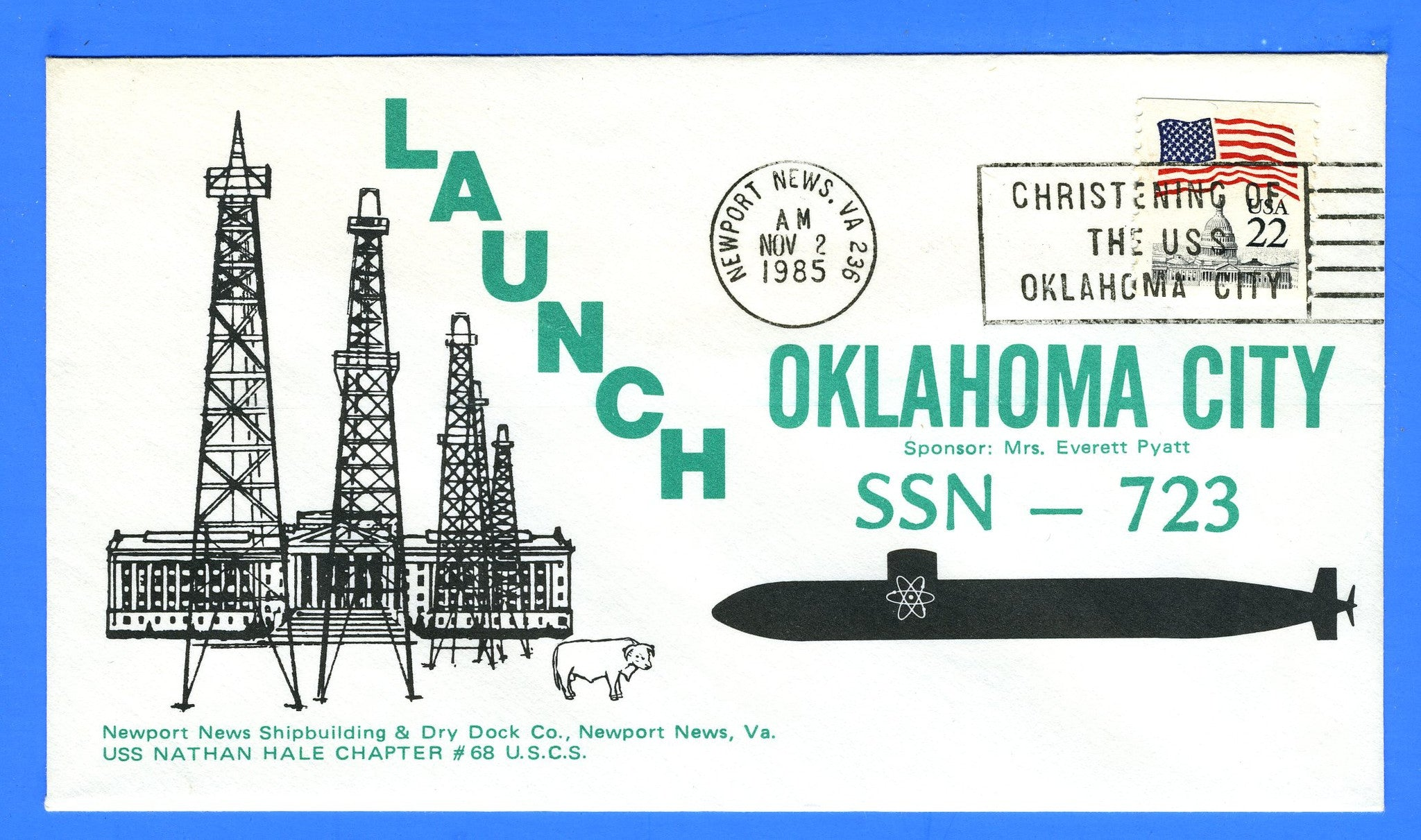 USS Oklahoma City SSN-723 Christened & Launched November 2, 1985 - Cachet by Nathan Hale Chapter No. 68 USCS