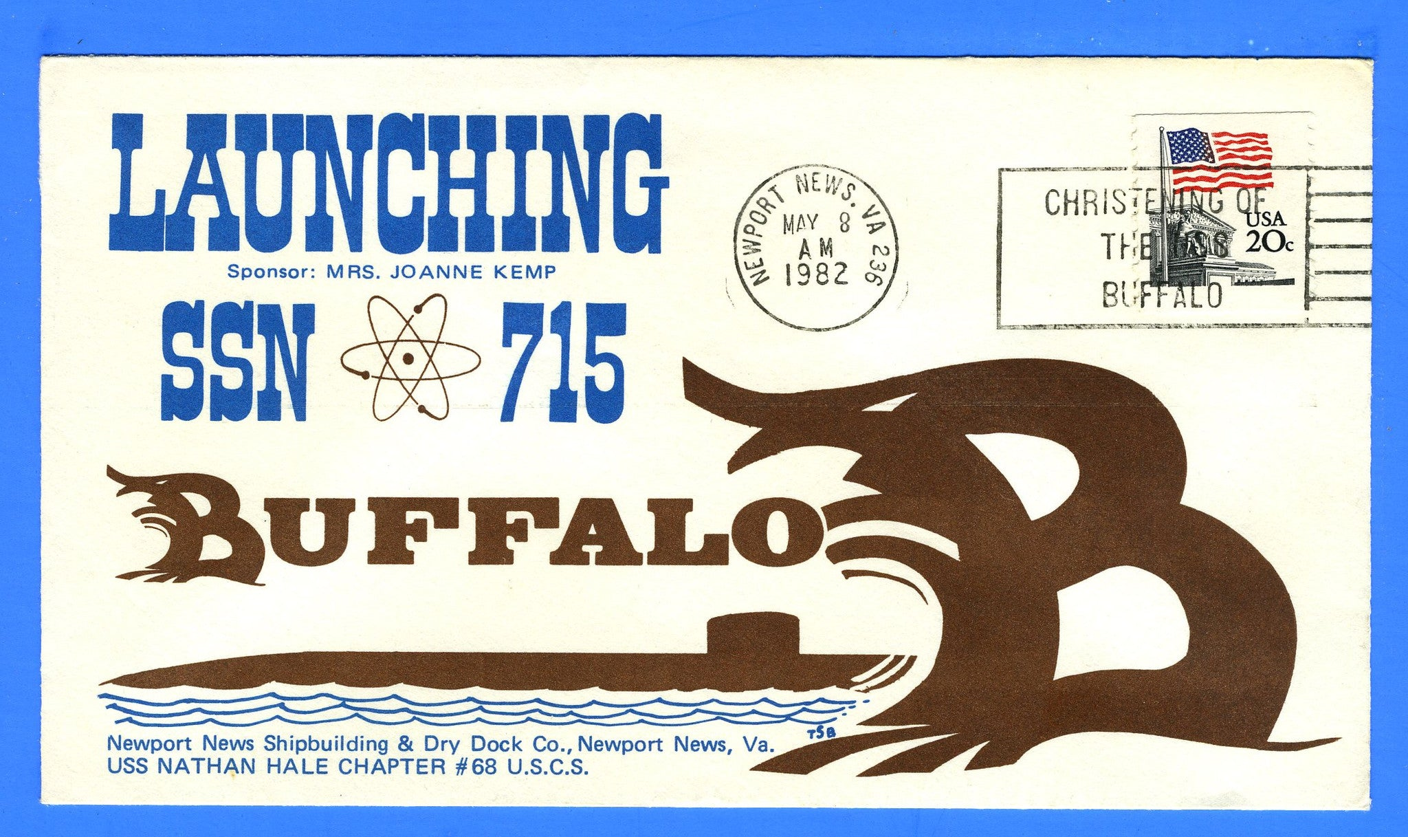 USS Buffalo SSN-715 Launched May 8, 1982 - Cachet Maker USCS Chapter 68 USS Nathan Hale
