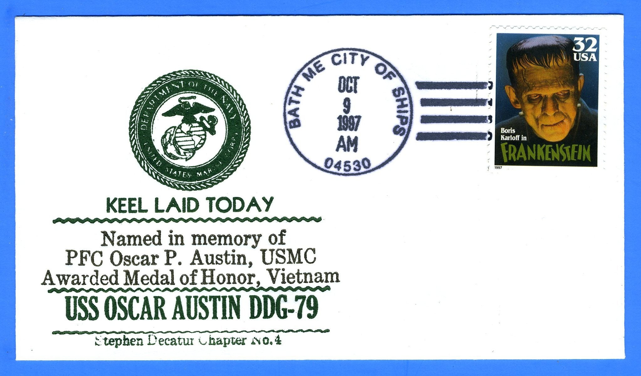 USS Oscar Austin DDG-79 Keel Laid October 9, 1997 - Cachet by USS Decatur Chapter No. 4, USCS