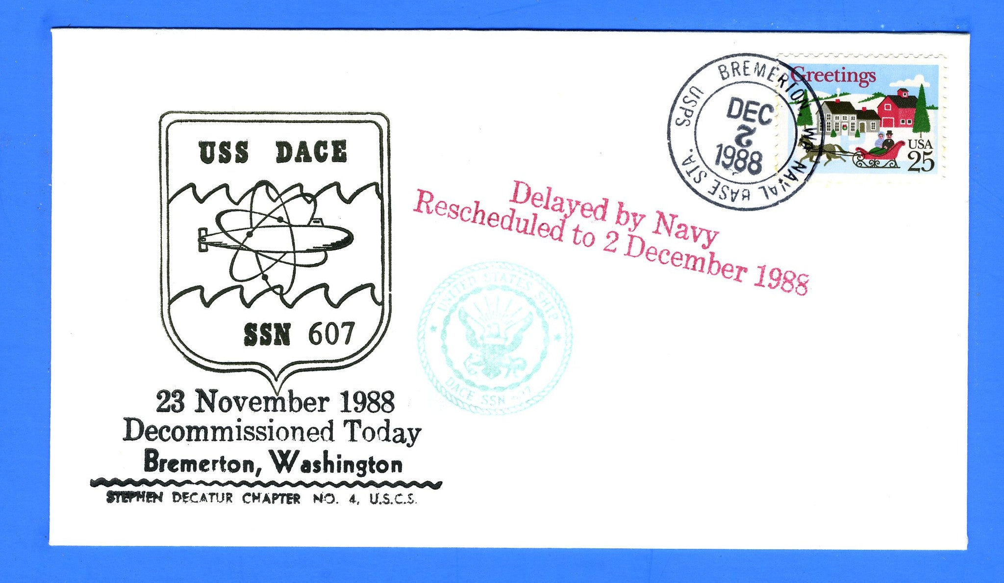 USS Dace SSN-607 Rescheduled Decommissioning Dec 2, 1988 - Decatur Chapter No. 4, USCS