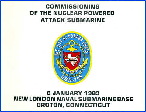 USS City of Corpus Christi SSN-705 Commissioning Program January 8, 1983