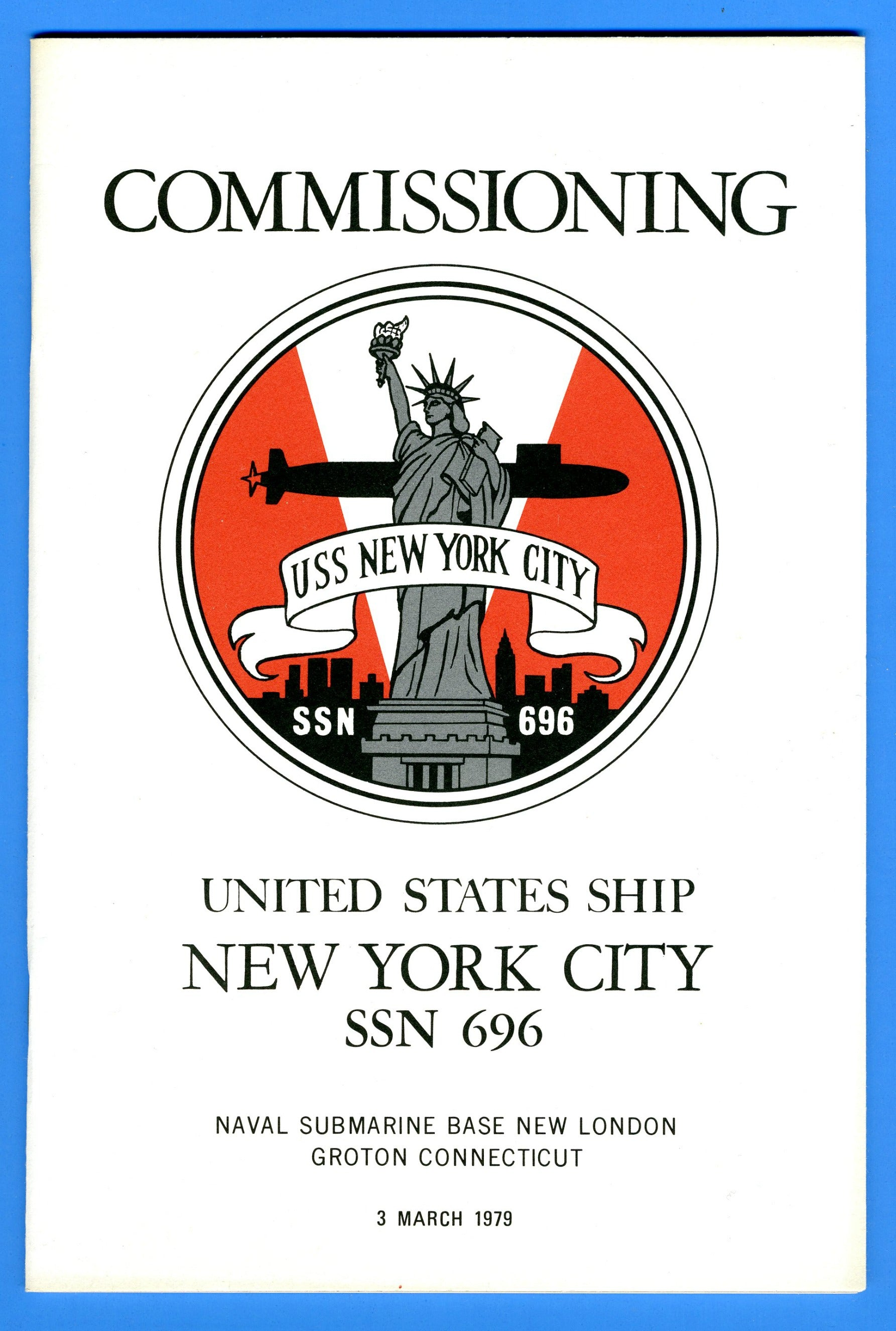 USS New York City SSN-696 Commissioning Program March 3, 1979