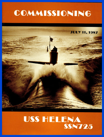 USS Helena SSN-725 Commissioning Program July 11, 1987