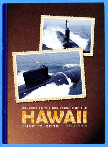 USS Hawaii SSN-776 Christening Program July 17, 2006