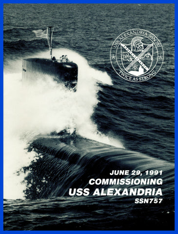 USS Alexandria SSN-757 Commissioning Program June 29, 1991