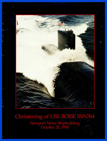 USS Boise SSN-764 Christening Program October 20, 1990