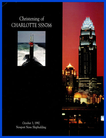 USS Charlotte SSN-766 Christening Program October 3, 1992