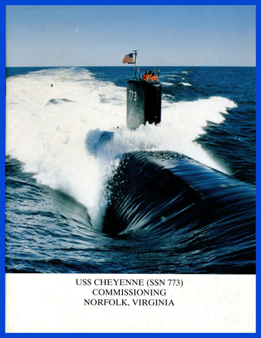 USS Cheyenne SSN-773 Commissioning Program September 13, 1996