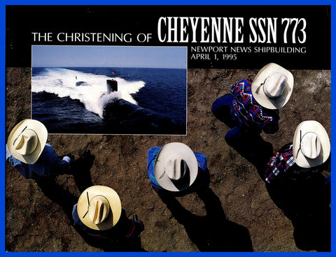 USS Cheyenne SSN-773 Christening Program April 1, 1995