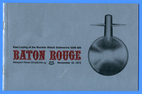 USS Baton Rouge SSN-689 Keel Laying Program November 18, 1972