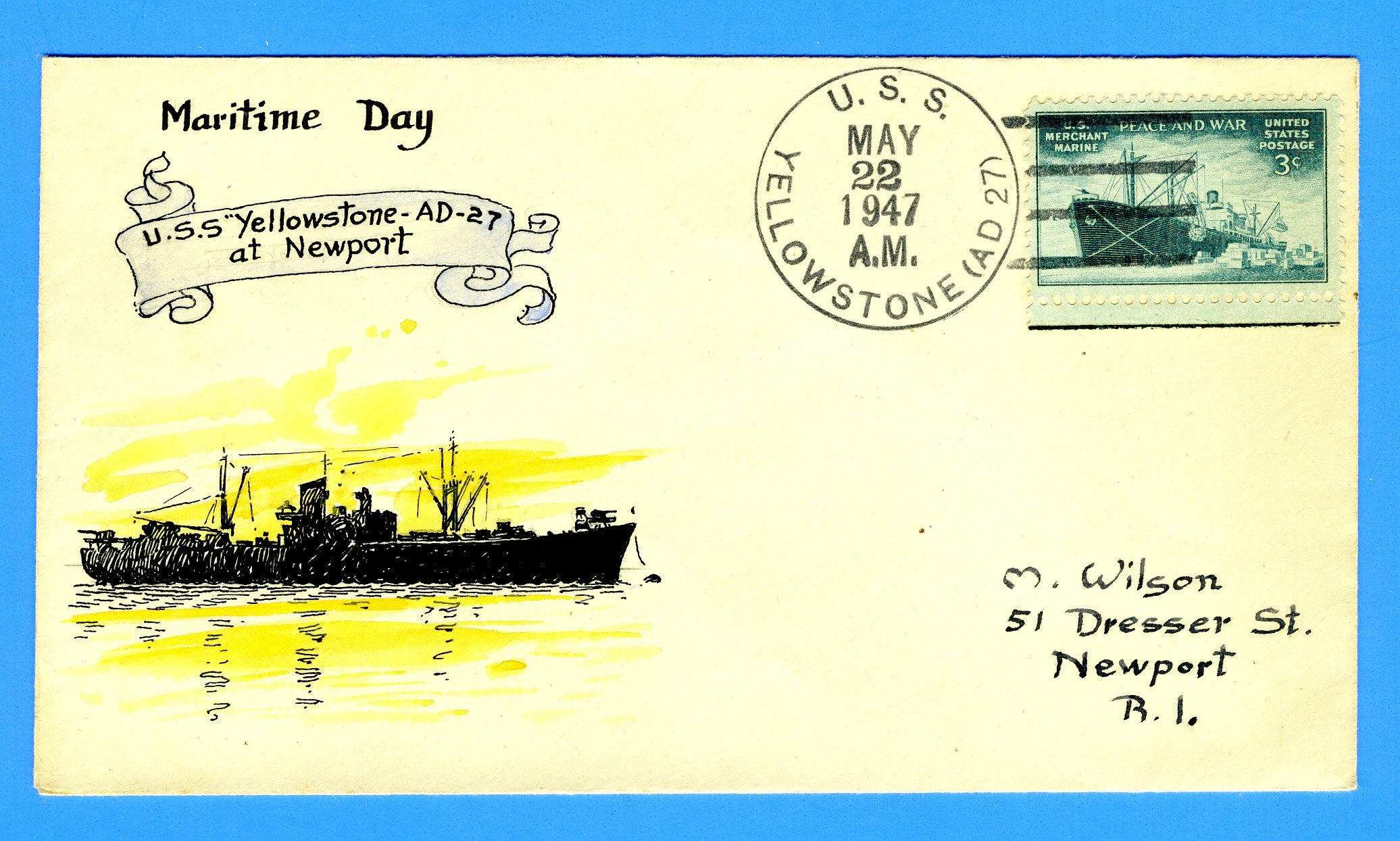 USS Yellowstone AD-27 Maritime Day May 22, 1947 - Hand Painted Wilson Cachet