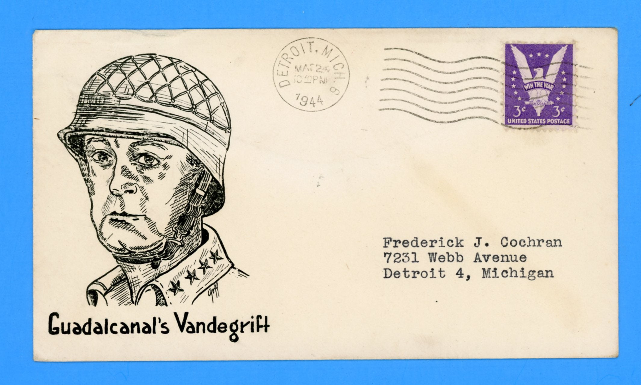 "Huss Patriotic (Goff as Artist) ""Guadalcanal's Vandegrift"" March 24, 1944"