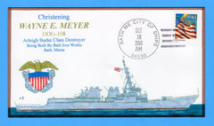 USS Wayne E Meyer DDG-108 Christening October 18, 2008 - Bill Everett Cachet