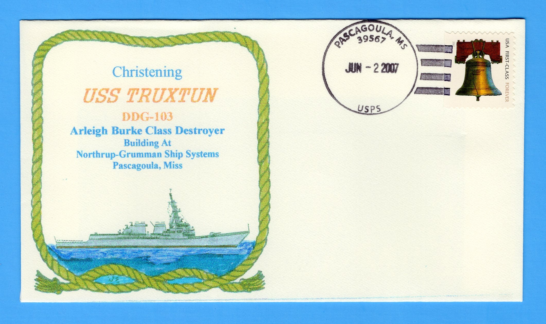 USS Truxton DDG-103 Christening June 2, 2007 - Bill Everett Cachet