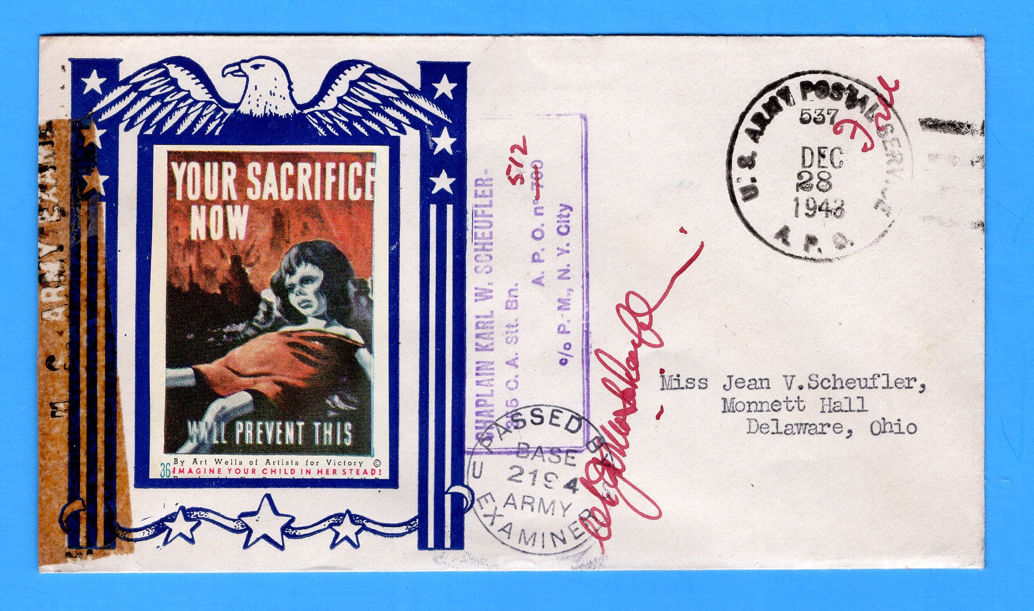 "Army Chaplain's Free Mail APO 512 Algiers, Algeria, Cancelled APO 537 Bizerte, Tunisia ""Your Sacrifice Now Will Prevent This"" December 28, 1943 - Patriotic Cover by Artists for Victory"