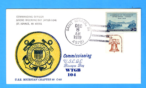 USCGC Biscayne Bay WTGB-104  Commissioned December 8, 1979 - Cachet by USS Michigan Chapter 80, USCS
