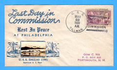 USS Dallas DD-199 Last Day in Commission March 23, 1939 - Crosby Cachet Cancelled on USS Tillman DD-135