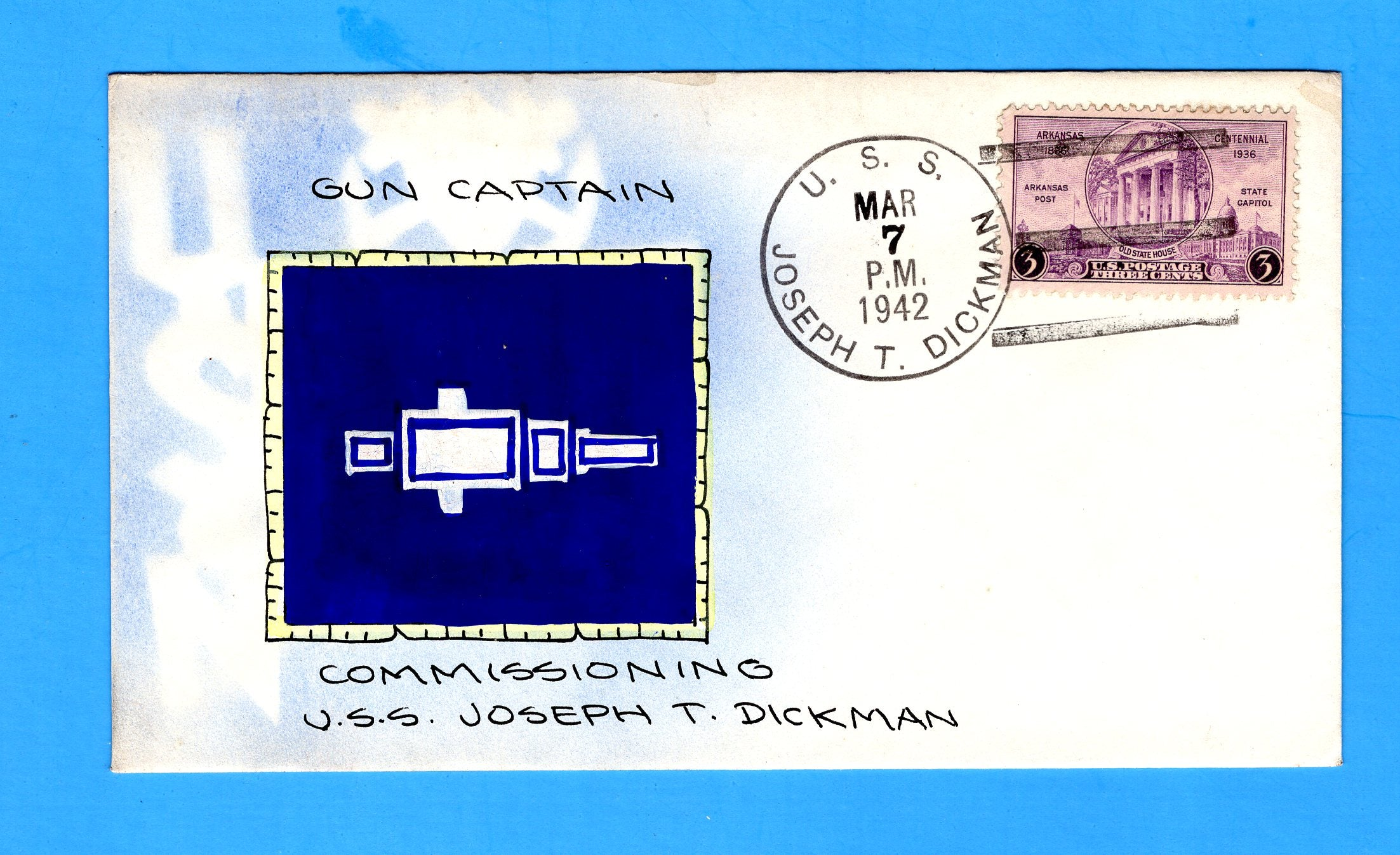 USS Joseph T. Dickman APA-13 March 7, 1942 - Mae Weigand Hand Painted Cachet