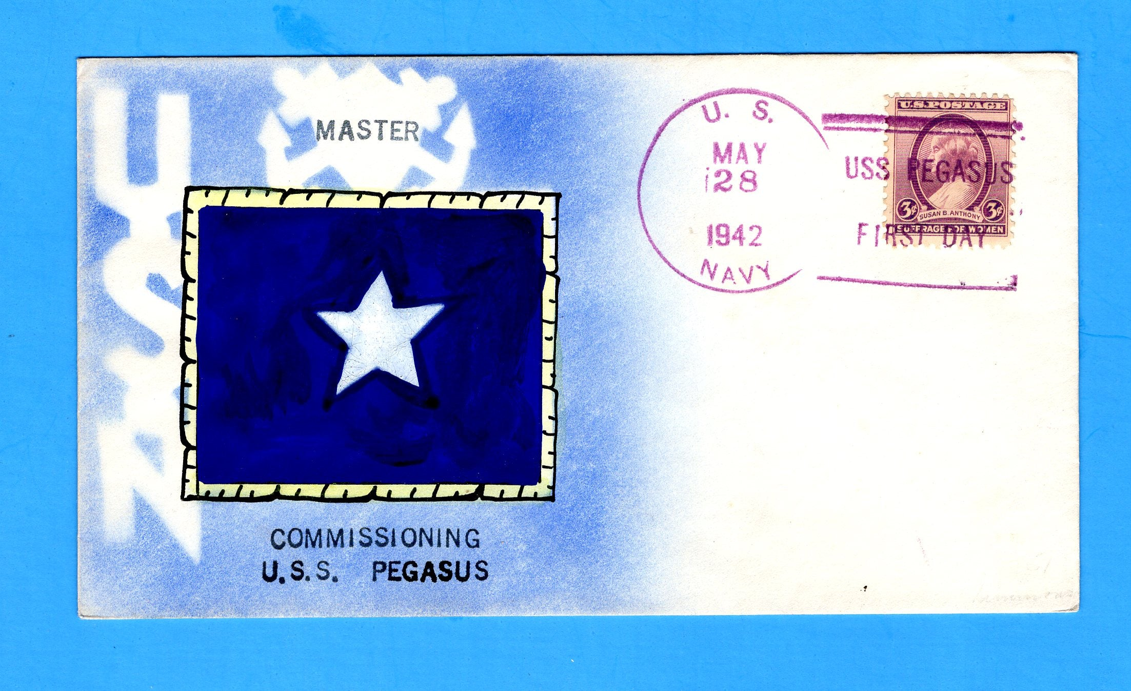USS Pegasus AK-48 First Day Postal Service May 28, 1942 - Weigand Hand Painted Cachet