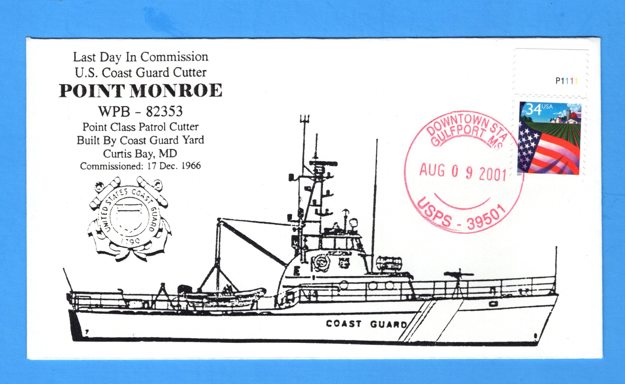 USCGC Point Monroe WPB-82353 Last Day in Commission August 9, 2001 - Cachet by Bill Everett