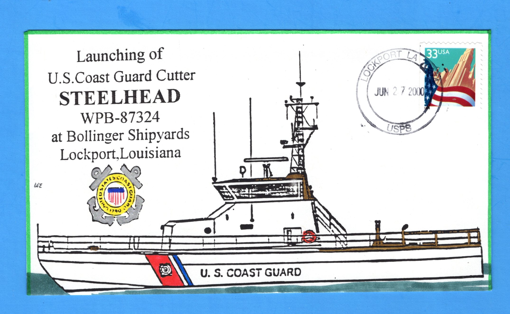 USCGC Steelhead WPB-87324 Launched June 27, 2000 - Hand Drawn and Colored Cachet by Bill Everett