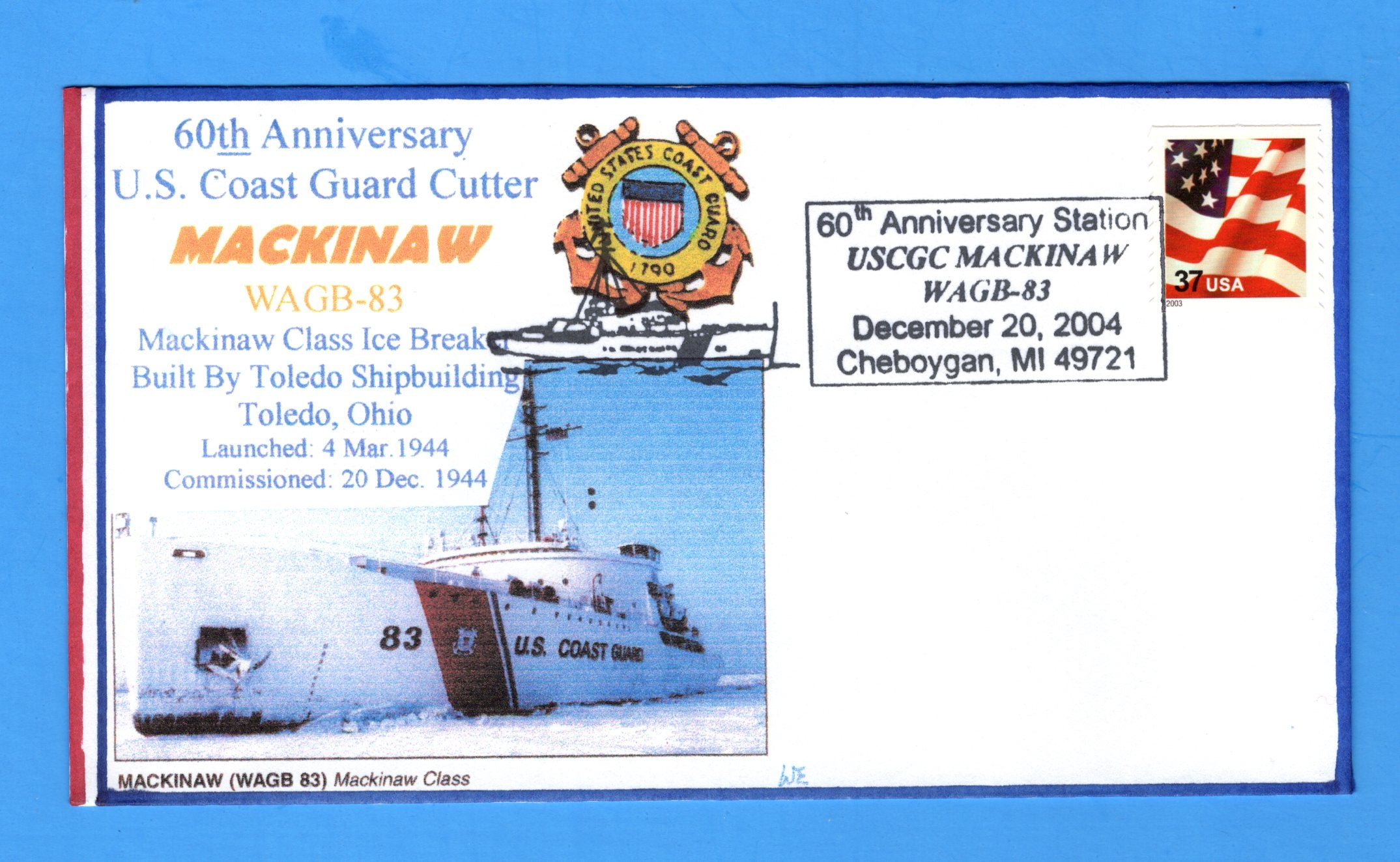 USS Mackinaw WAGB-83 60th Anniversary Commissioning December 20, 2004 - Bill Everett Cachet