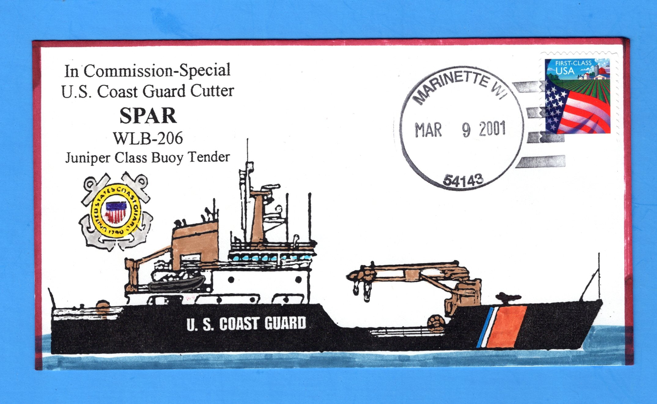 USCGC Spar WLB-206 Juniper Class Buoy Tender Commission-special March 9, 2001 - Hand Drawn and Colored Cachet by Bill Everett