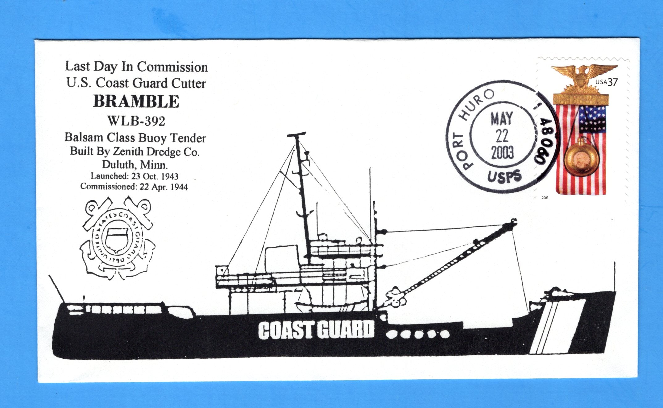 USCGC Bramble WLB-392 Last Day in Commission May 22, 2003 - Hand Drawn and Colored Cachet by Bill Everett