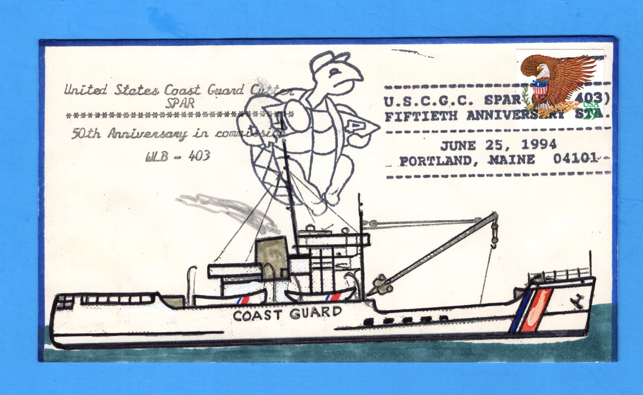 USCGC Spar WLB-403 50th Anniversary of Commission June 25, 1994 - Hand Drawn and Colored Cachet by Bill Everett