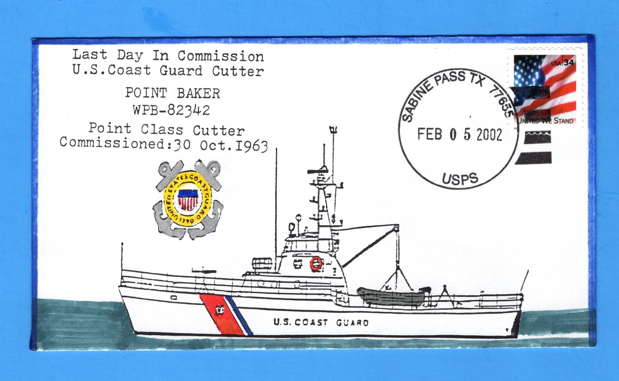 USCGC Point Baker WPB-82342 Last Day in Commission February 5, 2002 - Hand Drawn and Colored Cachet by Bill Everett