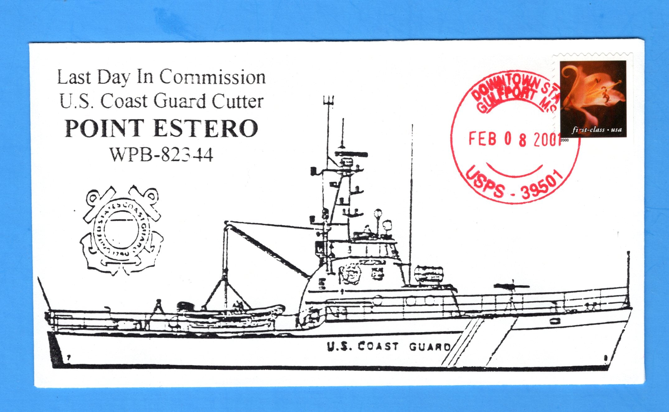 USCGC Point Estero WPB-82344 Last Day in Commission February 8, 2001 - Cachet by Bill Everett