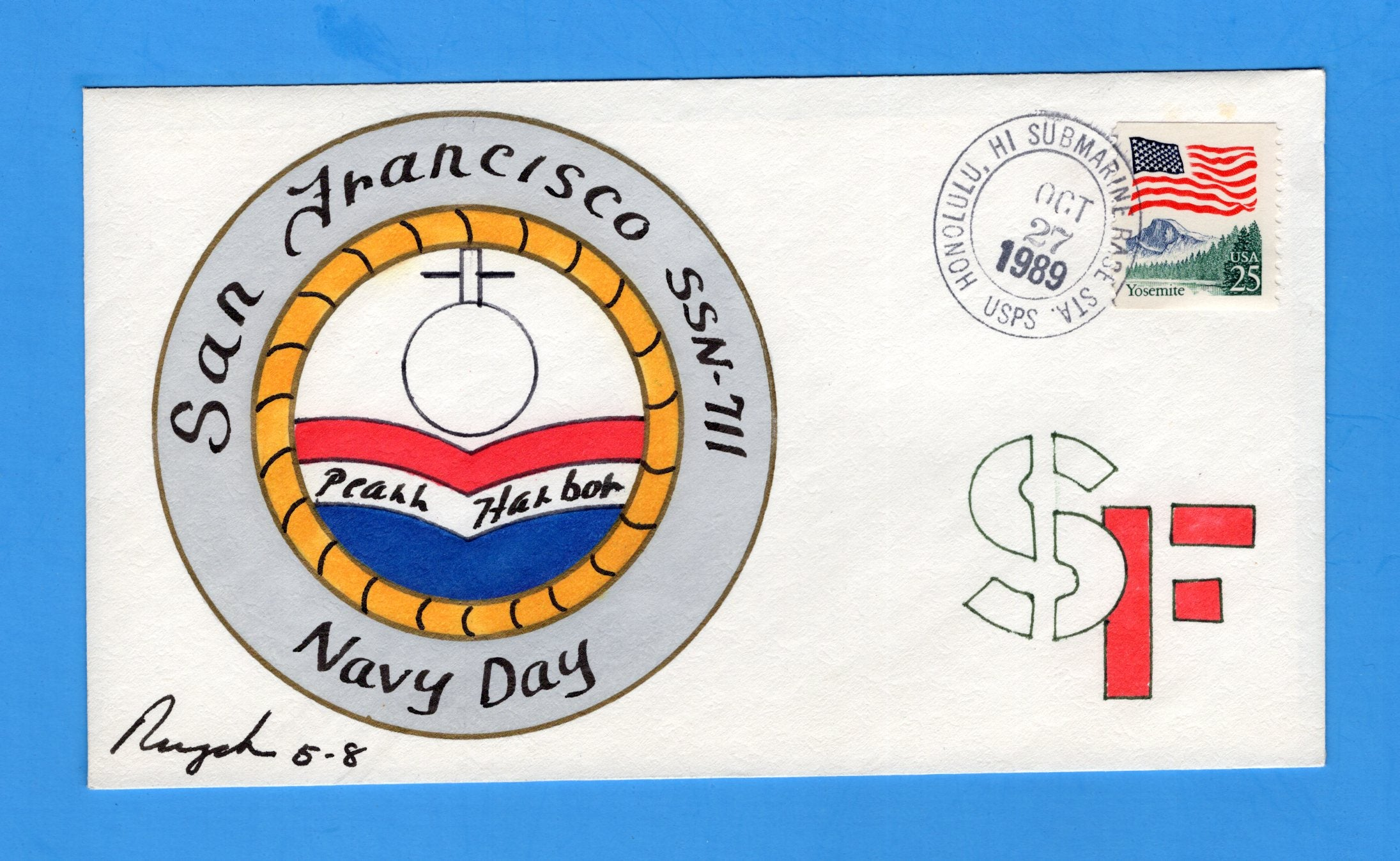 USS San Francisco SSN-711 Navy Day October 27, 1989 - Rogak Cachet