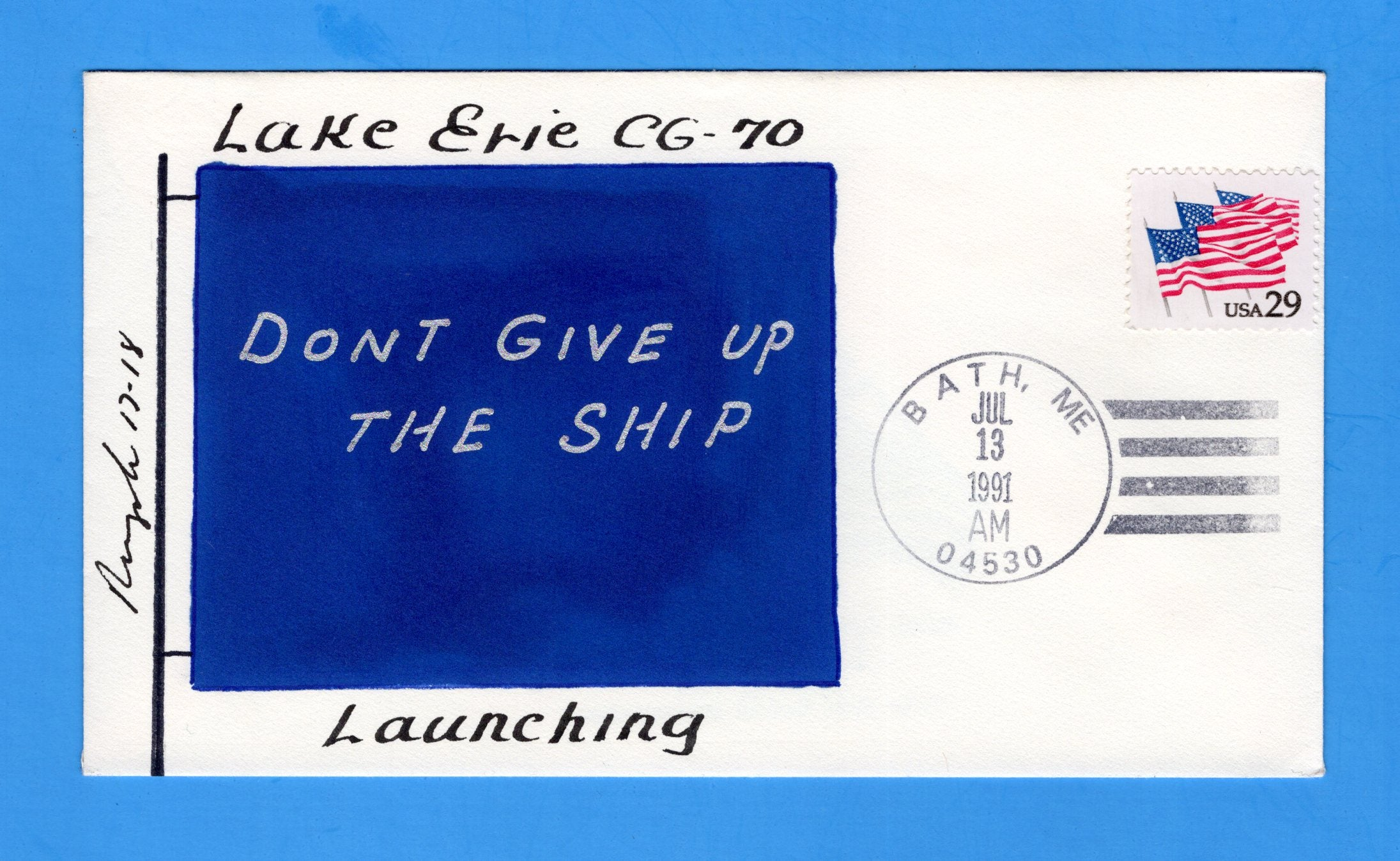 USS Lake Erie CG-70 Launched July 13, 1991 - Rogak Cachet