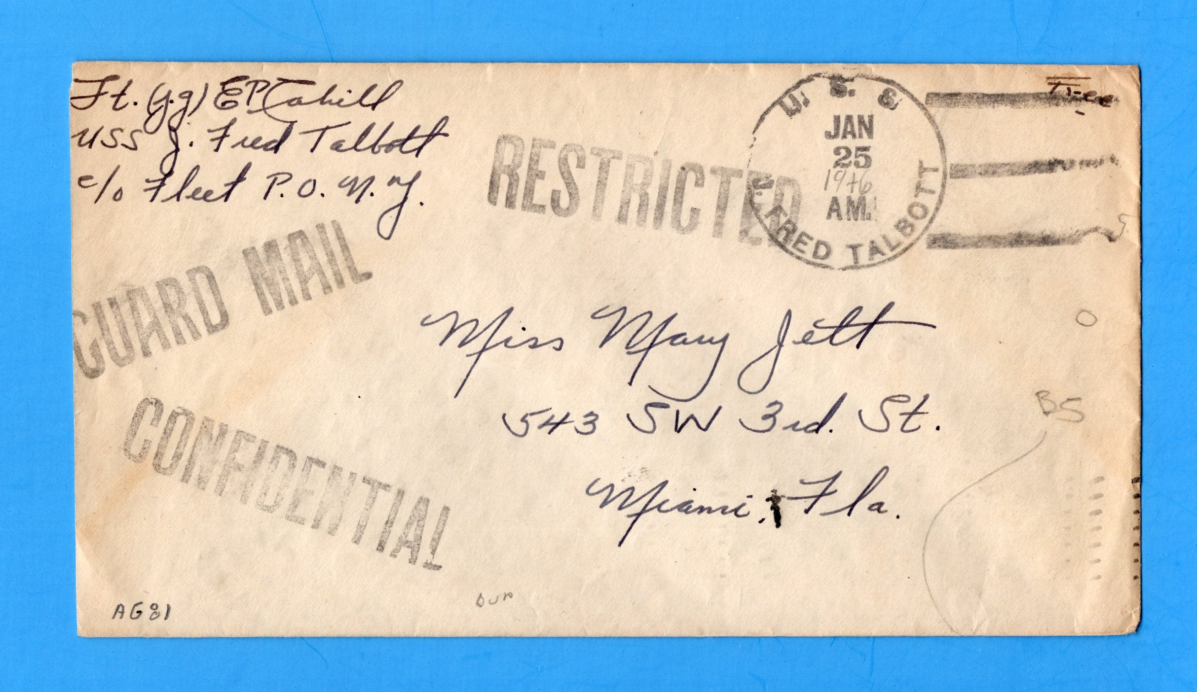 "USS J. Fred Talbot DD-156 GUARD MAIL, RESTRICTED, CONFIDENTIAL Jan 25, 1946 - Year Cancel on Back, Marked ""Certified to be a true copy"""