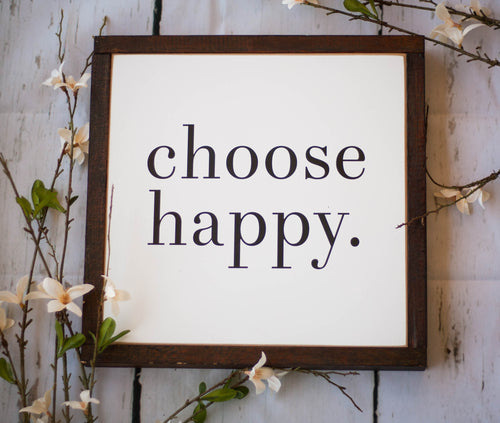 Choose Happy Box Sign