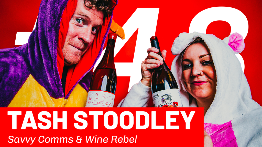 WFTP Episode 48: Tash Stoodley (Savvy Comms & Wine Rebel)