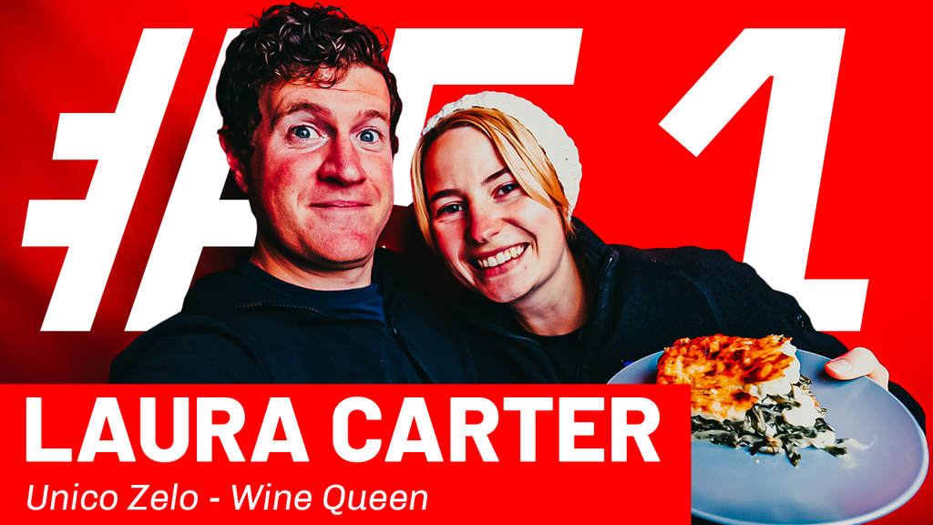 WFTP Episode 51: Laura Carter (Unico Zelo Wine Queen)