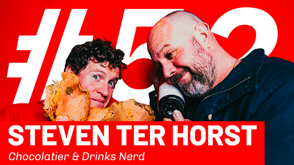 WFTP Episode 52: Steven Ter Horst (Chocolatier & Drinks Nerd)