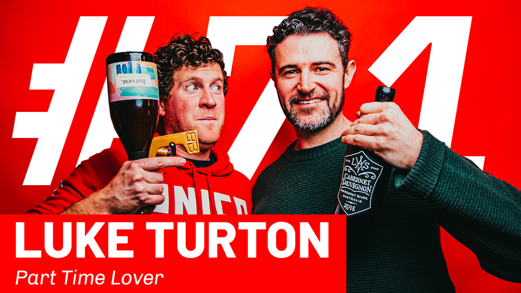 WFTP Episode 71: Luke Turton (Part Time Lover)