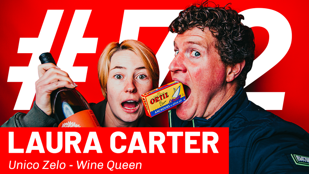 WFTP Episode 72: Laura Carter (Unico Zelo Wine Queen)