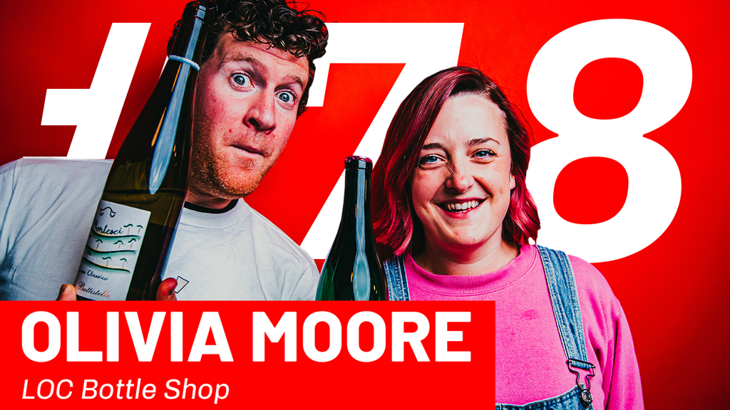 WFTP Episode 78: Olivia Moore (LOC Bottle Shop)